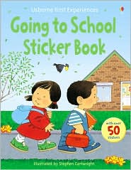 Going to School Sticker Book (Usborne First Experiences Series)