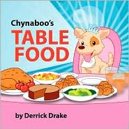 Chynaboo's Table Food - Derrick Drake