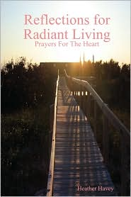 Reflections For Radiant Living Volume 1 - Heather Havey