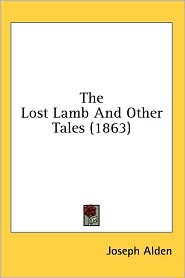 Lost Lamb and Other Tales - Joseph Alden