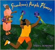 Grandma's Purple Flowers - Adjoa J. Burrowes