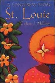 A Long Way from St. Louie - Colleen McElroy