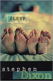 Sleep - Stephen Dixon