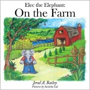 Elec The Elephant - Jeral A. Bailey