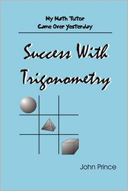 Success With Trigonometry - John Prince