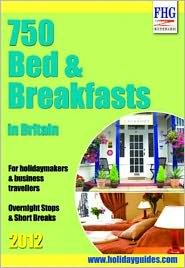 750 Bed & Breakfast in Britain 2012 - Moira Bryen