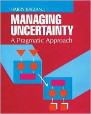 Managing Uncertainty - H. Katzan, Katzan H