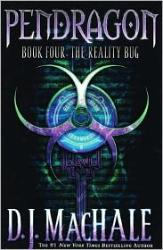 The Reality Bug (Pendragon Series #4) - D.J. MacHale
