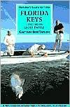 Flyfisher's Guide to Florida Keys and the Everglades - Ben Taylor