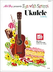 Fun With Strums: Ukulele