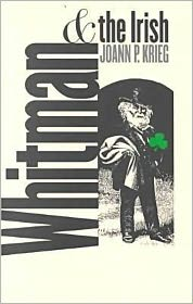 Whitman and the Irish - Joann P. Krieg
