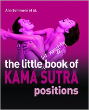 The Little Bit Naughty Book of Kama Sutra Positions - Ann Summers