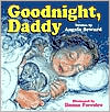 Goodnight, Daddy - Angela Seward, Donna Ferreiro (Illustrator)