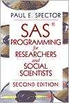 SAS Programming for Researchers and Social Scientists