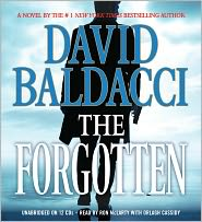 The Forgotten (John Puller Series #2) - David Baldacci, Read by Ron McLarty, Read by Orlagh Cassidy