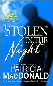Stolen in the Night: A Novel - Patricia MacDonald