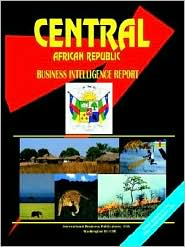 Central African Republic Business Intelligence Report - Usa Ibp