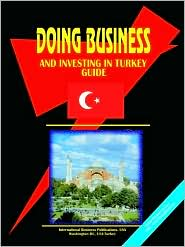 Doing Business And Investing In Turkey Guide - Usa Ibp