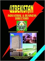 Uzbekistan Industrial And Business Directory - Usa Ibp