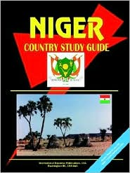 Niger Country Study Guide - Usa Ibp