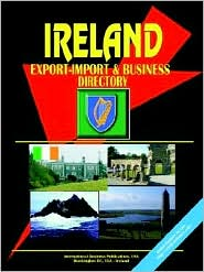 Ireland Export-Import Trade And Business Directory - Usa Ibp