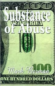 Substance of Abuse - Mark Berman