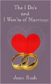 The Do's and I Won'ts of Marriage - Joan P. Rush