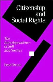 Citizenship And Social Rights - Fred Twine