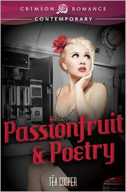 Passionfruit & Poetry - Téa Cooper