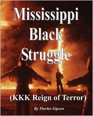 Mississippi's Black Struggle: Where the Blues Began - Therlee Gipson