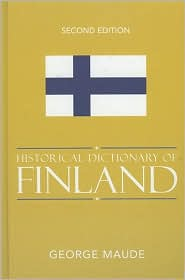 Historical Dictionary of Finland - George Maude