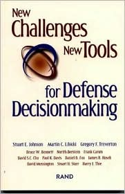 New Challenges, New Tools for Defense Decisionmaking