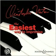 The Easiest Way to Improvise - Christopher Norton