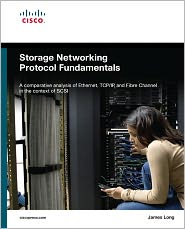 Storage Networking Protocol Fundamentals - James Long