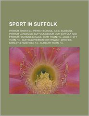 Sport In Suffolk - Books Llc