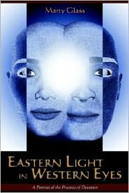 Eastern Light In Western Eyes - Marty Glass