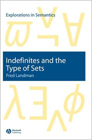 Indefinites and the Type of Sets - Fred Landman