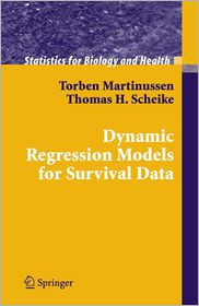Dynamic Regression Models for Survival Data - Torben Martinussen, Thomas H. Scheike