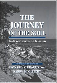 The Journey of the Soul: Traditional Sources on Teshuvah - Leonard S. Kravitz, Kerry M. Olitzky