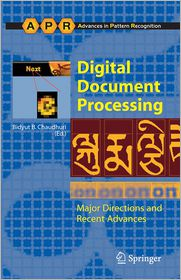 Digital Document Processing: Major Directions and Recent Advances - Bidyut B. Chaudhuri (Editor)