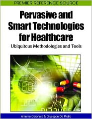 Pervasive And Smart Technologies For Healthcare - Brijesh Verma, Giuseppe De Pietro