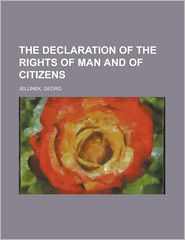 The Declaration of the Rights of Man and of Citizens - Georg Jellinek