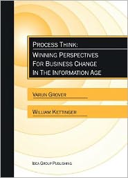 Process Think: Winning Perspectives for Business Change in the Information Age