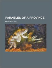 Parables of a Province