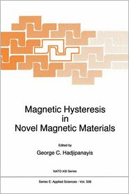 Magnetic Hysteresis in Novel Magnetic Materials - G.C. Hadjipanayis (Editor)