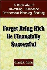 Forget Being Rich Be Financially Successful