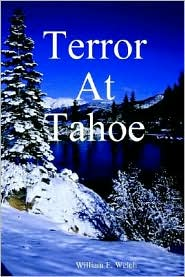 Terror at Tahoe - William F. Welch
