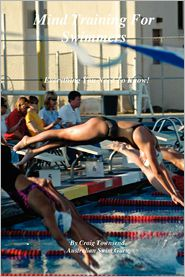 Mind Training For Swimmers - Craig Townsend
