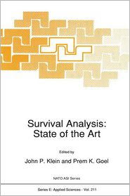 Survival Analysis: State of the Art - John P. Klein (Editor), Prem Goel (Editor)