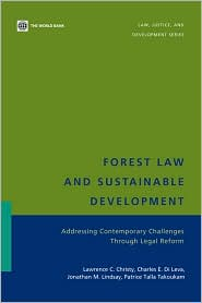 Forest Law and Sustainable Development: Addressing Contemporary Challenges Through Legal Reform